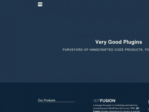 Very Good Plugins – Purveyors of handcrafted code products, for WordPress